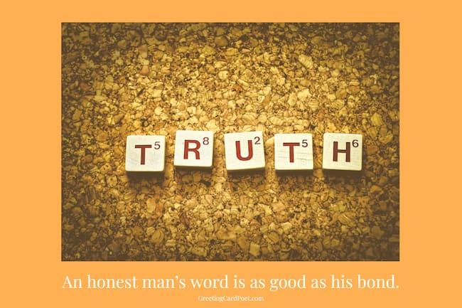 A honest man's word