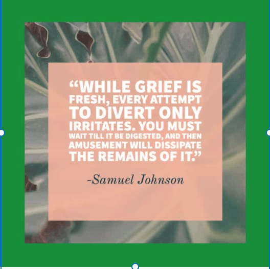 while grief is fresh quotation