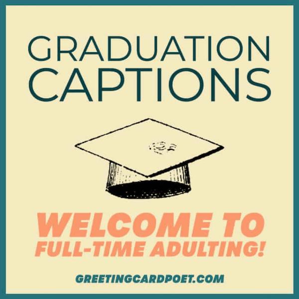 best graduation captions for college