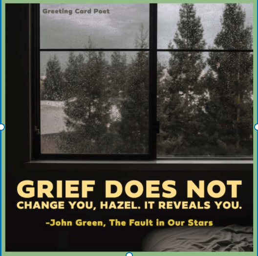 Grief does not change you