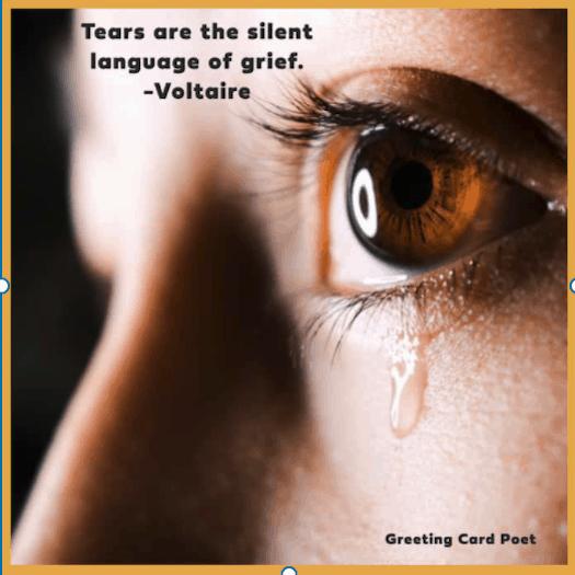 Tears are silent
